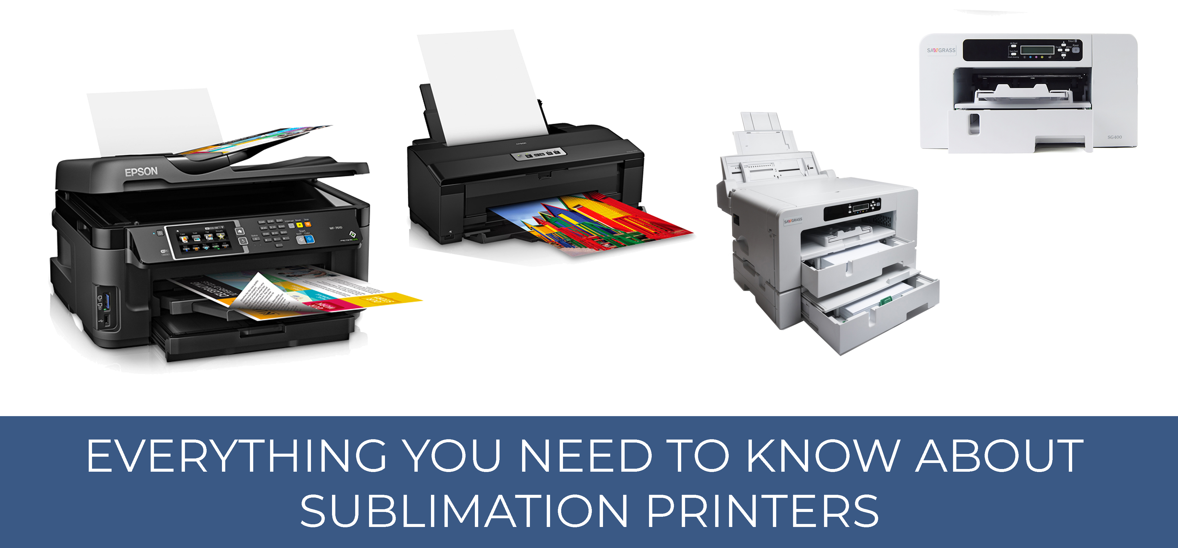 Everything You Need To Know About Sublimation Printers